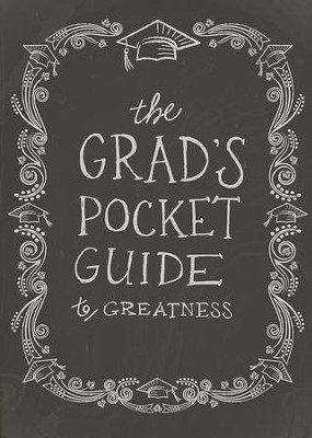 The Grad's Pocket Guide to Greatness  -     By: Jennifer Youngman