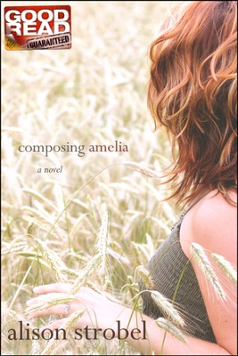 Composing Amelia  -     By: Alison Strobel