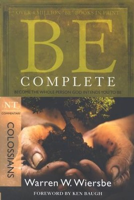 Be Complete (Colossians)  -     By: Warren W. Wiersbe