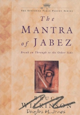 The Mantra of Jabez   -     By: Douglas M. Jones