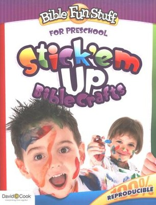 Stick 'em Ups: Bible Crafts for Preschoolers  -