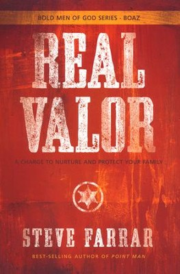 Real Valor  -     By: Steve Farrar