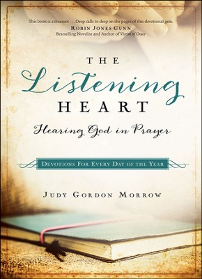 The Listening Heart: Hearing God in Prayer  -     By: Judy Gordon Morrow