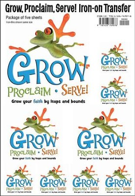 Grow, Proclaim, Serve! Sunday School Iron-On (Five Sheets per envelope)  -