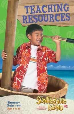 VBS 2014 SonTreasure Island - Teaching Resources: Elementary (Grades 1-6/Ages 6)   -