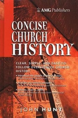 Concise Church History   -     Edited By: John Hunt     By: John Hunt