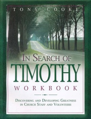 In Search of Timothy (Workbook)  -     By: Tony Cooke