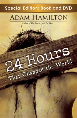24 Hours That Changed the World with DVD - Slightly Imperfect  -     By: Adam Hamilton