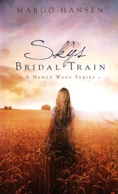 Sky's Bridal Train   -     By: Margo Hansen