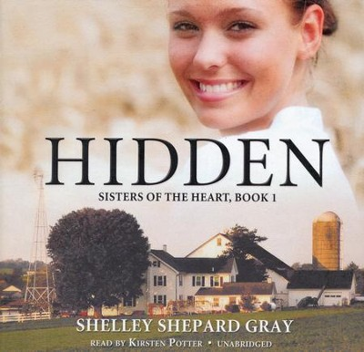 #1: Hidden Audiobook on CD  -     By: Shelley Shepard Gray