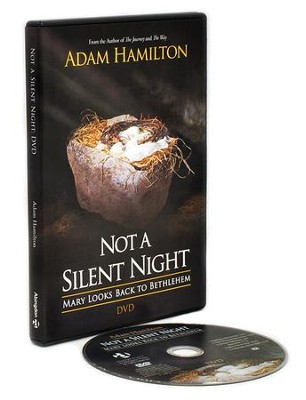 Not a Silent Night DVD: Mary Looks Back to Bethlehem  -     By: Adam Hamilton
