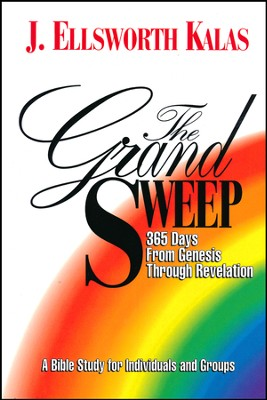 The Grand Sweep: 365 Days from Genesis Through Revelation   -     By: J. Ellsworth Kalas