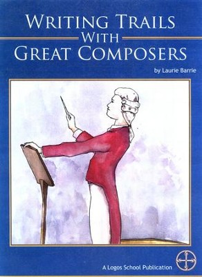 Writing Trails with Great Composers   -     By: Laurie Barrie