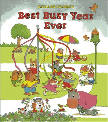 Richard Scarry's Best Busy Year Ever  -     By: Richard Scarry