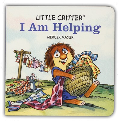 Mercer Mayer's Little Critter: I am Helping  -     By: Mercer Mayer