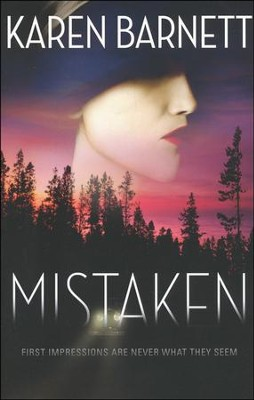 Mistaken  -     By: Karen Barnett