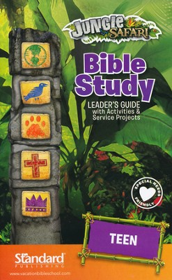 VBS 2014 Jungle Safari: Where Kids Explore the Nature of God! Bible Studies Leader's Guide with Activities & Service Projects: Teen  -
