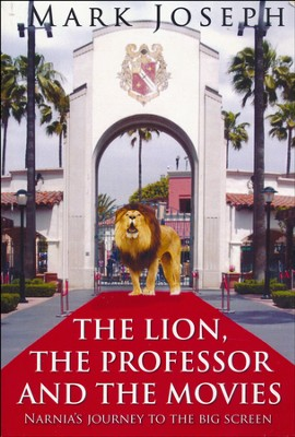 The Lion, The Professor and the Movies  -     By: Mark Joseph