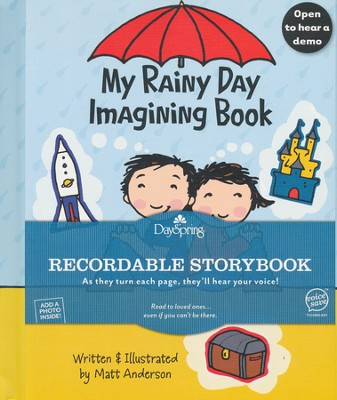 My Rainy Day Imagining Book--Recordable Storybook  -
