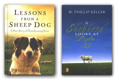 Lesson From a Sheep Dog/A Shepherd looks at Psalm 23, 2  Volumes  -
