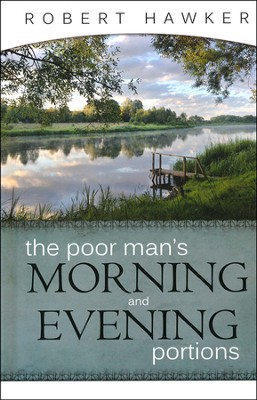 The Poor Man's Morning and Evening Portions  -     By: Robert Hawker