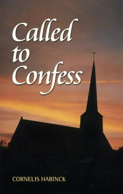 Called to Confess  -     By: Cornelis Harinck