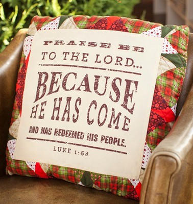 Praise Be to the Lord Christmas Pillow  -