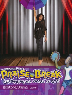 VBS 2014 Praise Break: Celebrating the Works of God! - Heritage/Drama Leader - Slightly Imperfect  -