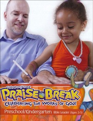 VBS 2014 Praise Break: Celebrating the Works of God! - Preschool/Kindergarten Leader (Ages 3-5)  -