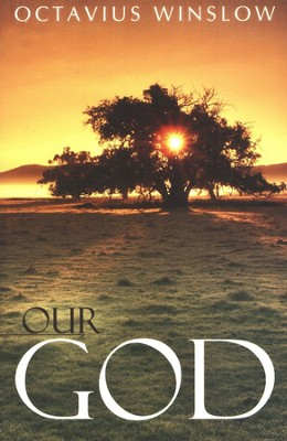 Our God  -     By: Octavius Winslow