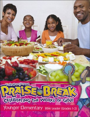 VBS 2014 Praise Break: Celebrating the Works of God! - Younger Elementary Leader (Grades 1-3)  -