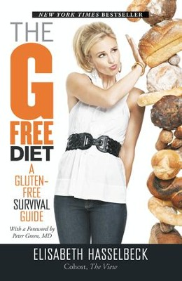 The G-Free Diet: A Gluten-Free Survival Guide - eBook  -     By: Elizabeth Hasselbeck