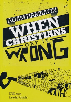 When Christians Get It Wrong DVD w/Leader Guide  -     By: Adam Hamilton