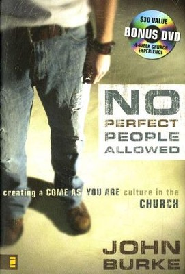 No Perfect People Allowed--Book and DVD   -     By: John Burke