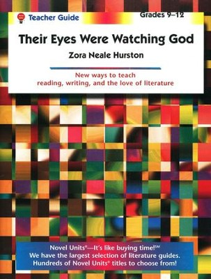 Their Eyes Were Watching God, Novel Units Teacher's Gd, Gr. 9-12   -     By: Zora Neale Hurston