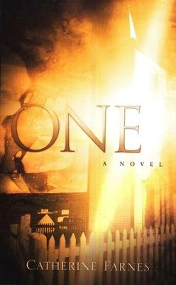 One - a novel   -     By: Catherine Farnes