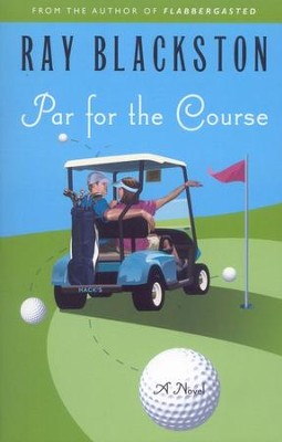 Par for the Course   -     By: Ray Blackston