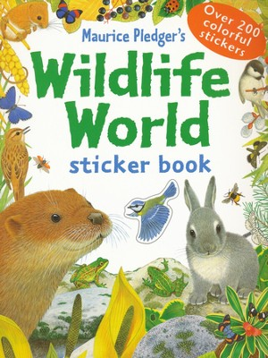 Wildlife World Sticker Book   -     By: Maurice Pledger