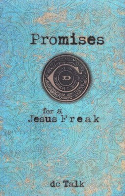 Promises for a Jesus Freak   -