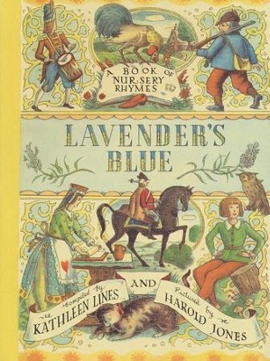Lavender's Blue: A Book of Nursery Rhymes   -     By: Kathleen Lines