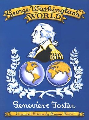 George Washington's World   -     By: Genevieve Foster