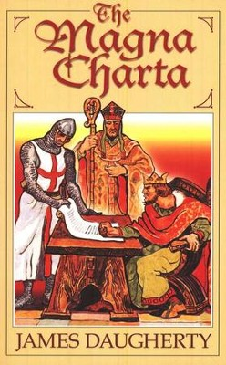 The Magna Charta   -     By: James Daugherty