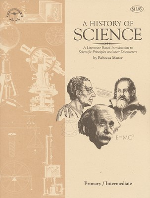 A History of Science, Revised and Expanded   -     By: Rea C Berg