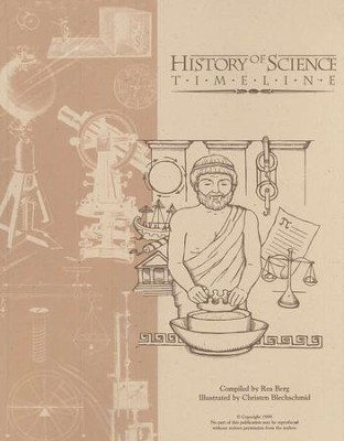 History of Science Time Line   -     By: Rea C Berg