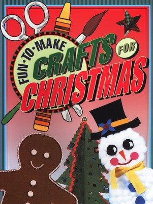 Fun-to-Make Crafts for Christmas   -