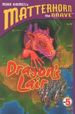 Matterhorn the Brave Series #5: Dragon's Lair   -     By: Mike Hamel