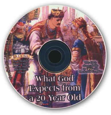 What God Expects from a Twenty (20) Year Old Audio CD  -     By: Dr. S.M. Davis