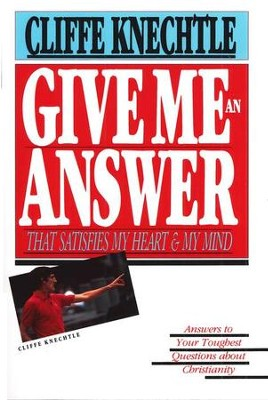 Give Me an Answer  -     By: Cliffe Knechtle