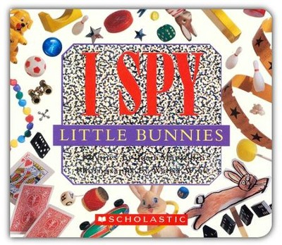 I Spy Little Bunnies   -     By: Jean Marzollo, Walter Wick