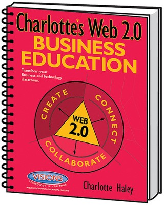 Charlotte's Web 2.0: Business Education   -     By: Charlotte Haley
